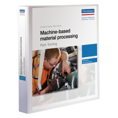 Machine-based Material Processing - Part: Turning
