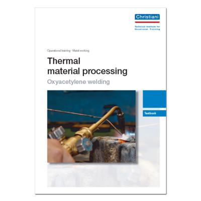 Thermal Material Processing - Part: Oxyacetylene Welding