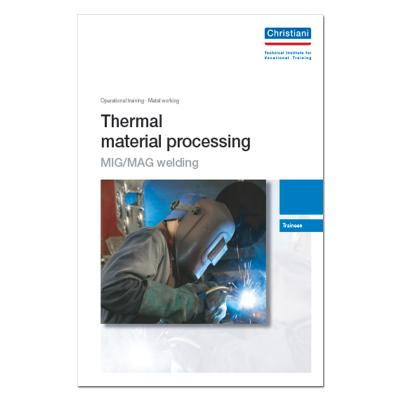 Thermal Material Processing - Part: MIG/MAG Welding (5 Pieces)