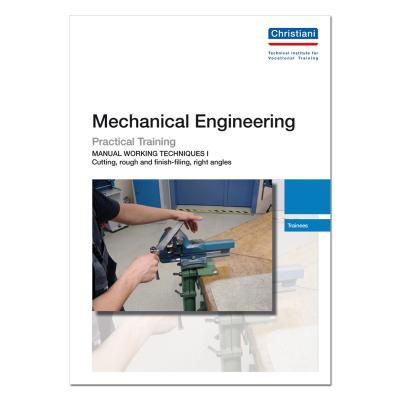 Mechanical Engineering - Cutting, Rough and Finish-filing, Right angles